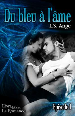 Couverture du livre : Du bleu à l'âme, épisode 1