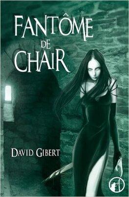 Couverture du livre : Fantôme de Chair