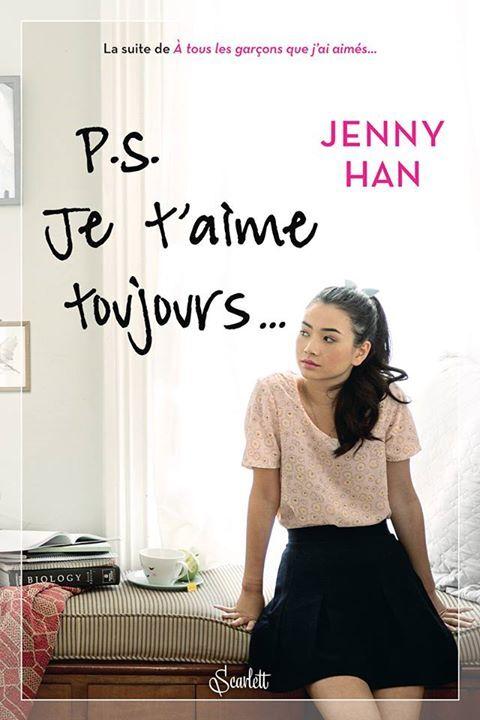 P.S. Je T'Aime Toujours de Jenny Han
