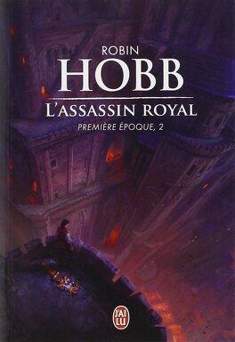 Couverture du livre : L'Assassin Royal - Première époque, tome 2
