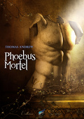Glen Landsbury, Tome 1 : Phoebus Mortel