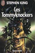 Les Tommyknockers, tome 2/3