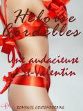 Une audacieuse St-Valentin
