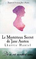 Le Mystérieux Secret de Jane Austen: Inspiré de la vie de Jane Austen