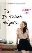 Les Amours de Lara Jean, Tome 2 : Ps : Je T'Aime Toujours