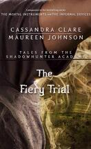 Tales from Shadowhunter Academy, Tome 8 : The Fiery Trial