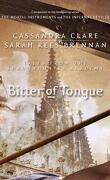 Tales from Shadowhunter Academy, Tome 7 : Bitter of Tongue