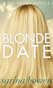 The Ivy Years, Tome 2.5 : Blonde Date