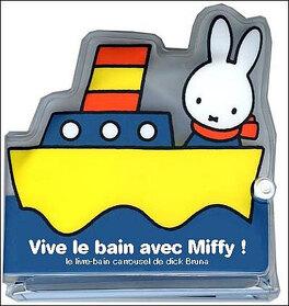 Couverture du livre : Vive le bain avec Miffy