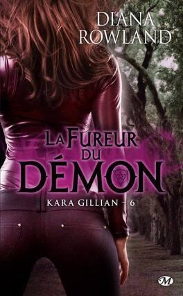 Couverture du livre : Kara Gillian, Tome 6 : La Fureur du Démon