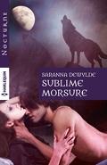 Le règne des loups, tome 2 : Sublime morsure