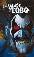 Lobo : La Balade de Lobo