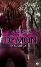 Kara Gillian, Tome 6 : La Fureur du Démon