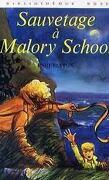 Sauvetage a Malory School