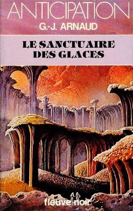 Couverture du livre : La Compagnie des glaces, tome 2 : Le Sanctuaire des Glaces