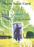 Les mages de Westil, tome 1 : La Porte perdue