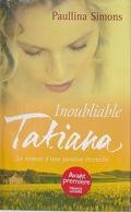 Tatiana, Tome 3 : Inoubliable Tatiana