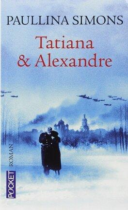 Couverture du livre : Tatiana, tome 2 : Tatiana et Alexandre