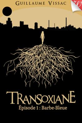 Couverture du livre : Transoxiane, tome 1 : Barbe-Bleue