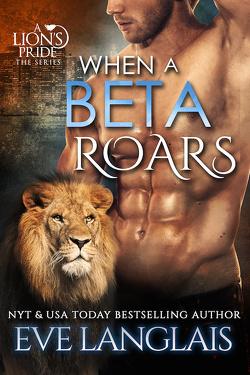 Couverture de A Lion's Pride, Tome 2: When a Beta Roars