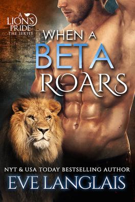 Couverture du livre : A Lion's Pride, Tome 2: When a Beta Roars