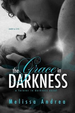 Couverture du livre : Darkness Duet, Tome 2 : The Grace in Darkness