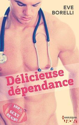 Couverture du livre : Délicieuse dépendance