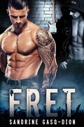 The Rock, Tome 1 : FRET