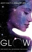 Mission Nouvelle Terre, tome 1 : Glow