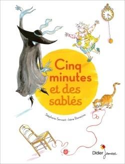 Couverture du livre : Cinq minutes et des sablés
