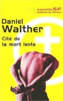 Couverture du livre : Cité de la mort lente