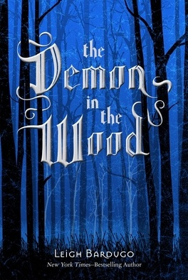 Couverture du livre : Grisha, tome 0.1 : The Demon in the Wood