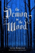 Grisha, tome 0.1 : The Demon in the Wood