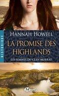 Les Femmes du Clan Murray, Tome 2 : La Promise des Highlands