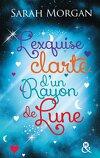 Snow Crystal, Tome 2 : L'Exquise Clarté d'un rayon de lune