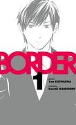 Border, tome 1