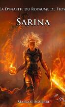 La dynastie du royaume de Floss, tome 2 : Sarina