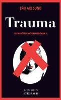 Les Visages de Victoria Bergman, Tome 2 : Trauma