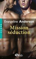 Valenti & O'Brian, Tome 1 : Mission Séduction