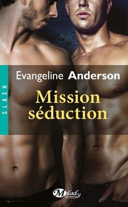 Couverture du livre : Valenti & O'Brian, Tome 1 : Mission Séduction