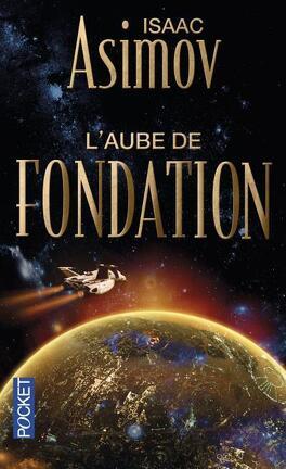 Couverture du livre : L'aube de Fondation