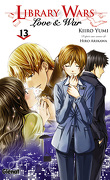 Library Wars : Love & War, Tome 13