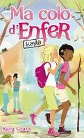 Ma colo d'enfer, Tome 6 : Kayla