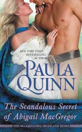 Couverture du livre : The MacGregors : Highland Heirs, Tome 3 : The Scandalous Secret of Abigail MacGregor