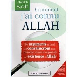 Comment J Ai Connu Allah Livre De Abderahman As Sa Di