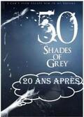 Cinquante nuances de grey 20 ans après