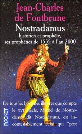 Couverture du livre : Nostradamus, historien et prophète