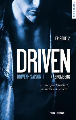 Couverture du livre : Driven, saison 1 Episode 2