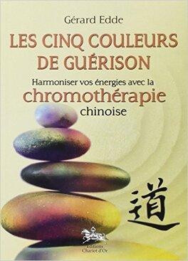 Couverture du livre : Les cinq couleurs de guérison