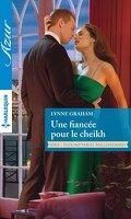 Indomptables milliardaires, Tome 3 : Une fiancée pour le cheikh
